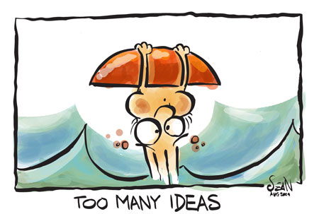 too_many_ideas