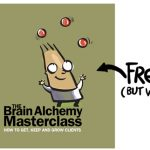 Free from Psychotactics: The $2500 Brain Alchemy Marketing Strategy Workshop