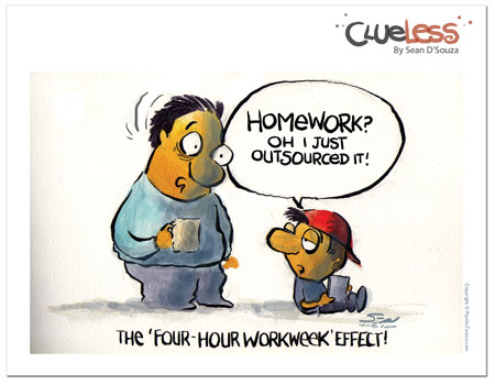 clueless cartoon, four hour work week, Sean D'Souza, homework assignment, outsourcing