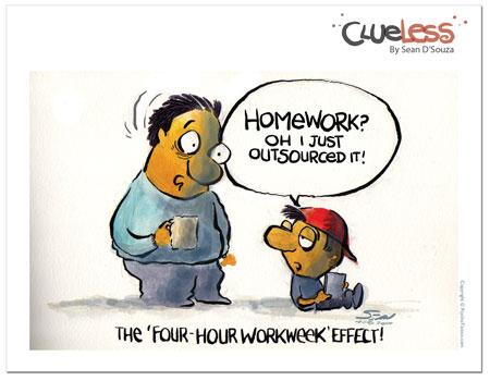 clueless cartoon, four hour work week, Sean D'Souza, homework assignment, outsourcing