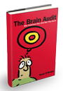 The Brain Audit: Why Customers Buy And Why they Don't