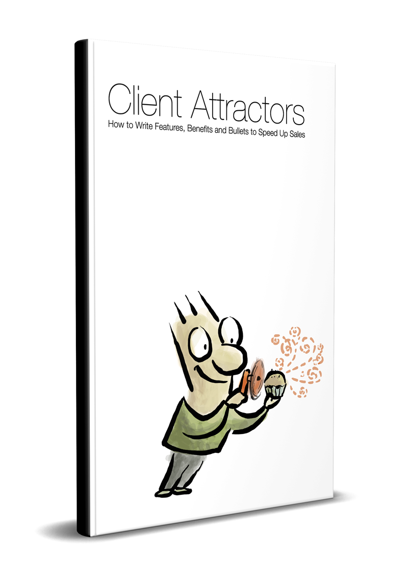 Client Attractors: How to get the clients you want