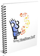 Why Headlines Fail Report:Psychotactics