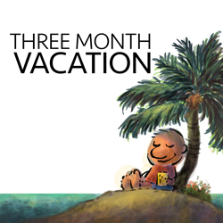 Three Month Vacation:Online Business Podcast