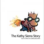 Kathy Sierra Story: The Unlikely Bestseller