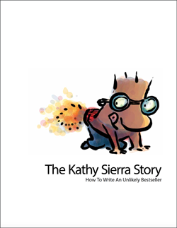 Kathy Sierra Story: The Unlikely Bestseller