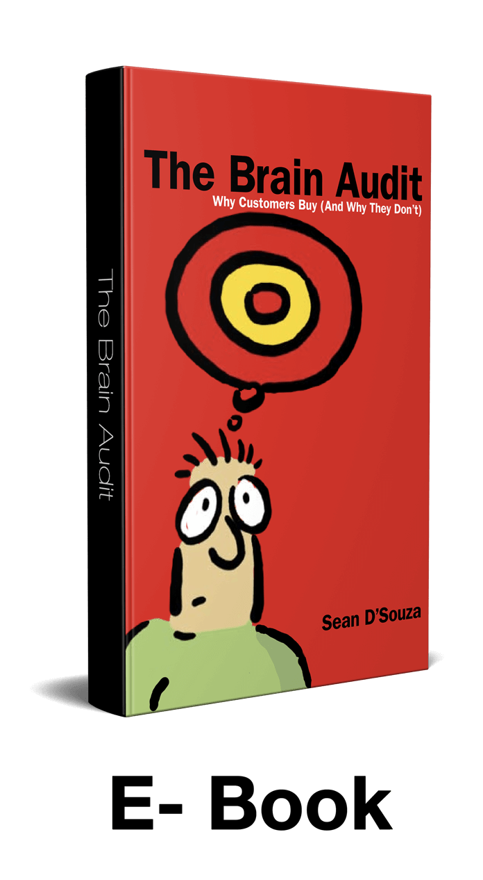 The Brain Audit Ebook: Why Clients Buy And Why They Don't