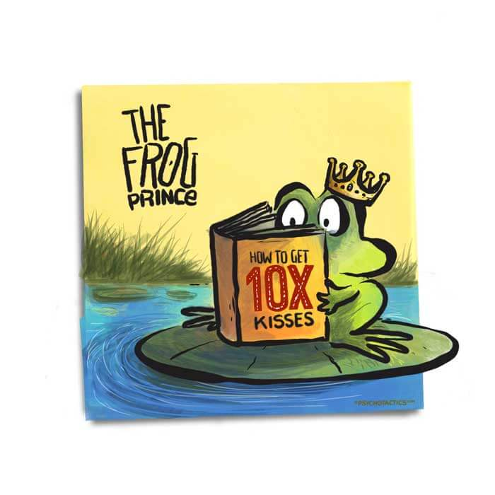 Friday Cartoon: The Frog Prince: Square Toon: Psychotactics