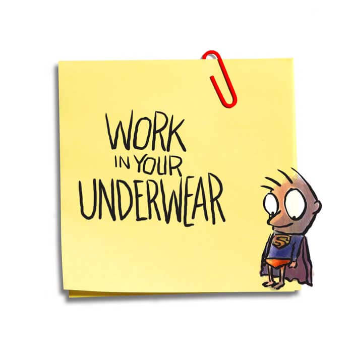 Friday Cartoon: Work In Your Underwear: Square Toon: Psychotactics