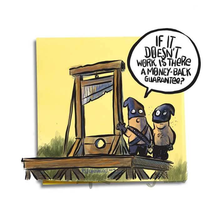 Friday Cartoon: Money Back Guarantee: Square Toon: Psychotactics