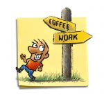 Friday Cartoon: Coffee Work: Square Toon: Psychotactics