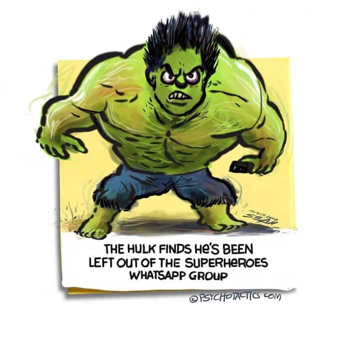 Friday Cartoon: Hulk Whatsapp Group: Square Toon: Psychotactics