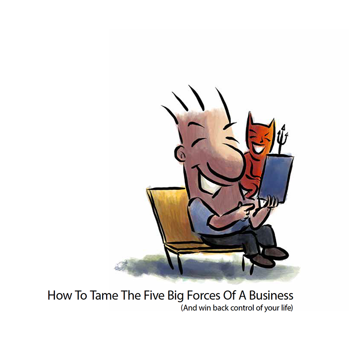 How To Tame The Five Big Forces Of A Business
